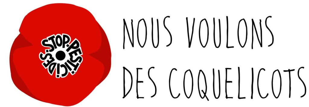 Nous voulons des coquelicots, appel à la résistance pour l'interdiction de tous les pesticides